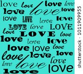 lettering design. love pattern... | Shutterstock .eps vector #1011909955