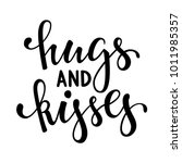 hugs and kisses. hand drawn... | Shutterstock .eps vector #1011985357