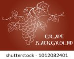 bunch of grapes with leaves and ... | Shutterstock .eps vector #1012082401