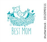 the best mom. the bird sits in... | Shutterstock .eps vector #1012090111