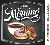 hand lettering good morning on... | Shutterstock .eps vector #1012132369