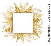 realistic fern frond frame... | Shutterstock .eps vector #1012137721