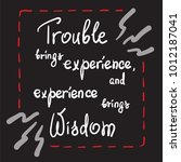trouble brings experience  and...   Shutterstock .eps vector #1012187041