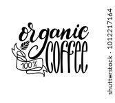 lettering fresh organic coffee... | Shutterstock .eps vector #1012217164