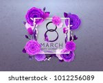 8 march happy international... | Shutterstock .eps vector #1012256089