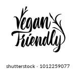 vegan friendly lettering. hand... | Shutterstock .eps vector #1012259077