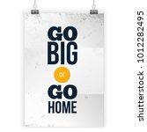 inspiring motivation quote go... | Shutterstock .eps vector #1012282495