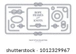 nautical rope knots and frames... | Shutterstock .eps vector #1012329967