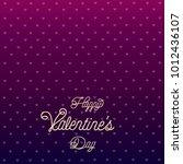 happy valentine's day vector... | Shutterstock .eps vector #1012436107