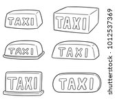 vector set of taxi sign | Shutterstock .eps vector #1012537369