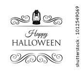 happy halloween logo with lamp... | Shutterstock .eps vector #1012549069