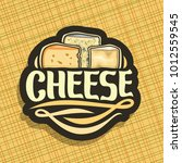 vector logo for cheese  on... | Shutterstock .eps vector #1012559545