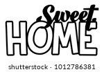 sweet home. laser cut...   Shutterstock .eps vector #1012786381