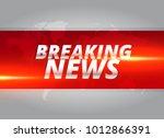 breaking news concept design... | Shutterstock .eps vector #1012866391