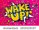 speech bubble with wake up text.... | Shutterstock .eps vector #1013123137