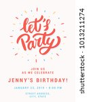 let's party. birthday party... | Shutterstock .eps vector #1013211274