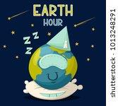 earth hour vector cartoon... | Shutterstock .eps vector #1013248291