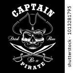 vintage pirate skull on dark... | Shutterstock .eps vector #1013281795