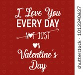 happy valentine's day lettering ... | Shutterstock .eps vector #1013340637