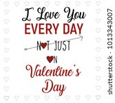 happy valentine's day lettering ... | Shutterstock .eps vector #1013343007
