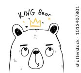 king bear hand drawing... | Shutterstock .eps vector #1013407801