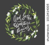 and so the adventure begins.... | Shutterstock .eps vector #1013414005