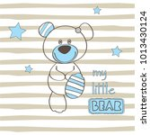 cute teddy bear on striped... | Shutterstock .eps vector #1013430124