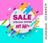 super sale and special offer.... | Shutterstock .eps vector #1013469379
