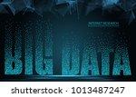 text big data  concept design... | Shutterstock .eps vector #1013487247