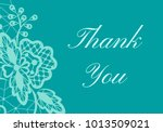thank you card with white lace... | Shutterstock . vector #1013509021
