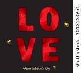 happy valentines day greeting... | Shutterstock .eps vector #1013533951