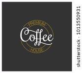 coffee logo on dark background | Shutterstock .eps vector #1013550931