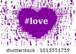 heart and word hashtag love... | Shutterstock .eps vector #1013551759