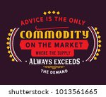 advice is the only commodity on ... | Shutterstock .eps vector #1013561665