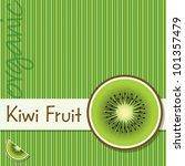 bright organic kiwi fruit card... | Shutterstock .eps vector #101357479