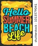 hello summer beach typographic... | Shutterstock .eps vector #1013579041