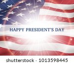 happy president's day   poster... | Shutterstock .eps vector #1013598445