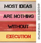 quotes on execution  written on ...