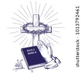 praying hands   bible  gospel ... | Shutterstock .eps vector #1013792461