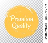 premium quality products icon ... | Shutterstock .eps vector #1013799775