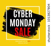 cyber monday sale deals design... | Shutterstock . vector #1013827804