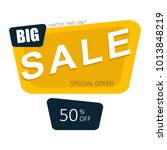 big sale and special offer...   Shutterstock . vector #1013848219