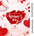 8 march   happy women s day... | Shutterstock .eps vector #1013918725