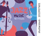 colorful jazz music festival... | Shutterstock .eps vector #1013937601