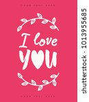 valentines greeting card with... | Shutterstock . vector #1013955685