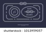 nautical rope knots and frames... | Shutterstock .eps vector #1013959057