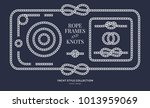 nautical rope knots and frames... | Shutterstock .eps vector #1013959069