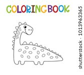 cute dino coloring book. | Shutterstock .eps vector #1013963365
