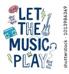 music theme slogan graphic with ... | Shutterstock .eps vector #1013986369
