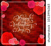 lettering happy valentines day... | Shutterstock .eps vector #1013996365